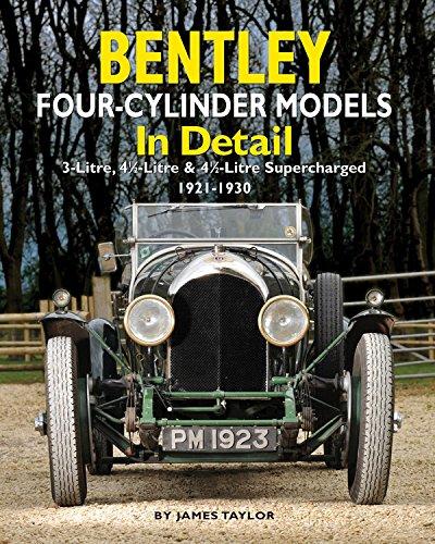 Bentley Four-cylinder Models in Detail: Taylor, James