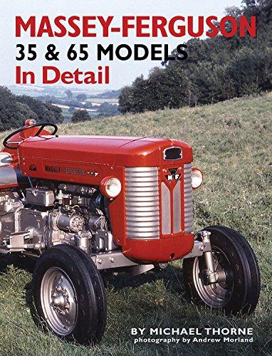 Massey-Ferguson 35 & 36 Models in Detail: Thorne, Michael