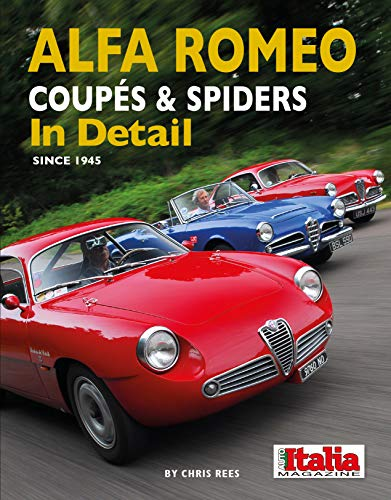 9781906133863: Alfa Romeo Coupes & Spiders in Detail Since 1945