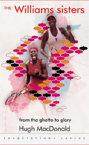 9781906134549: The Williams Sisters: from the Ghetto to Glory