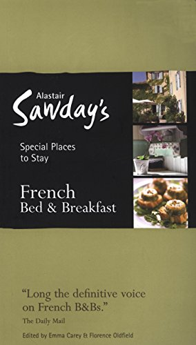 9781906136079: French Bed & Breakfast Special Places to Stay (Alastair Sawday's Special Places to Stay French Bed & Breakfast)