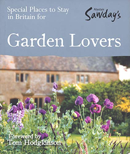 9781906136413: Special Places to Stay in Britain for Garden Lovers (Alastair Sawday's Special Places to Stay)