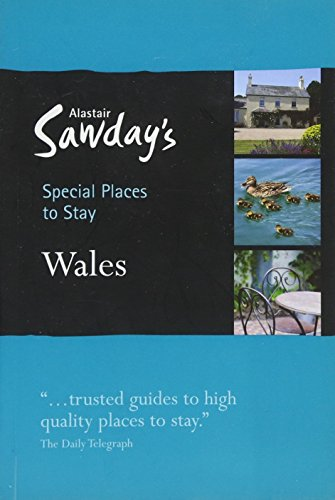 Special Places to Stay: Wales: Alastair Sawday Publishing Co Ltd.