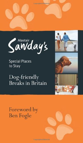 Alastair Sawday Dog Friendly Places To Stay