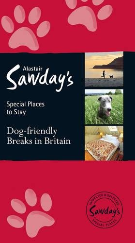 9781906136727: Dog-friendly Breaks in Britain (Special Places to Stay)