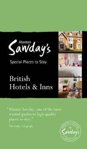 9781906136758: Special Places to Stay: British Hotels & Inns (Alastair Sawday's Special Places to Stay)