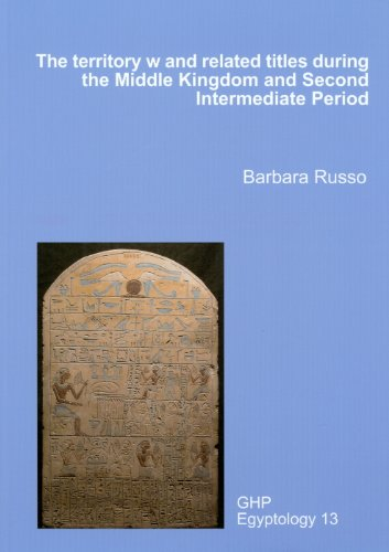9781906137182: The Territory 'w' and Related Titles During the Middle Kingdom and Second Intermediate Period