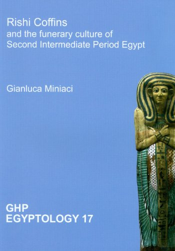 9781906137243: Rishi Coffins and the Funerary Culture of Second Intermediate Period Egypt (GHP Egyptology)