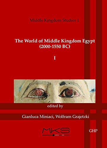 9781906137434: The World of Middle Kingdom Egypt (2000-1550 BC): Volume 1: Contributrions on Archaeology, Art, Religion, and Written Sources (Middle Kingdom Studies)