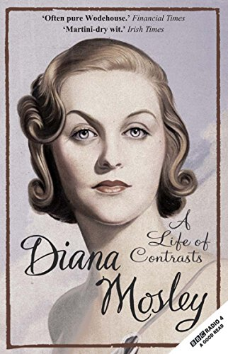 A Life of Contrasts: The Autobiography (9781906142148) by Diana Mitford (Lady Mosley); Selina Hastings