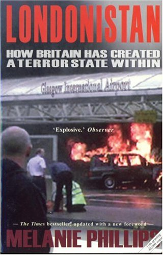 9781906142308: Londonistan: How Britain Has Created a Terror State Within