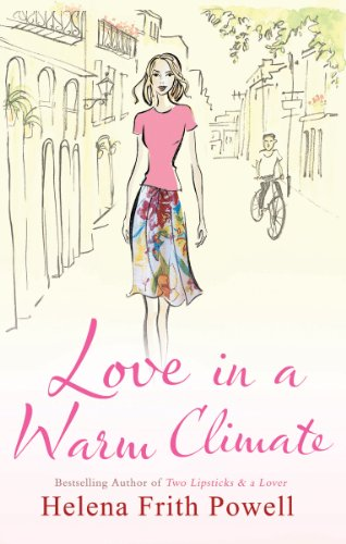 9781906142773: Love in a Warm Climate: A Novel about the French Art of Having Affairs