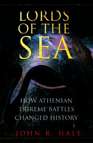 9781906142780: Lords of the Sea: The Triumph and Tragedy of Ancient Athens