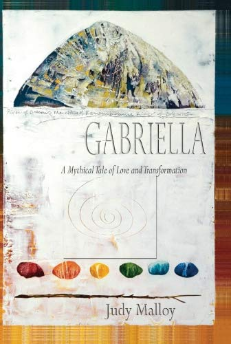 9781906146245: Gabriella: A Mythical Tale of Love and Transformation