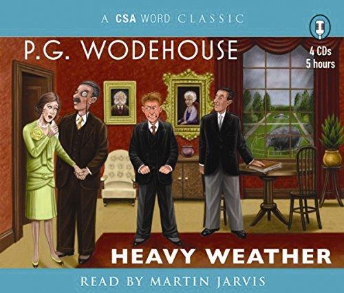 Heavy Weather (Csa Word Classic): Wodehouse, P.G.