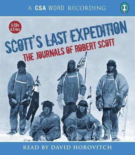 Scott's Last Expedition (CSA Word Recording): Scott, Robert