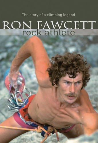 Ron Fawcett - Rock Athlete: Fawcett, Ron