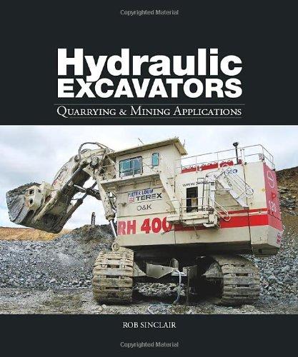 9781906148355: Hydraulic Excavators: Quarrying & Mining Applications