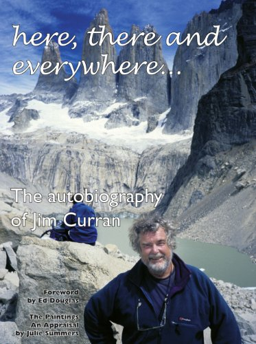 Here, There and Everywhere.: The Autobiography of Jim Curran (Hardback): Jim Curran