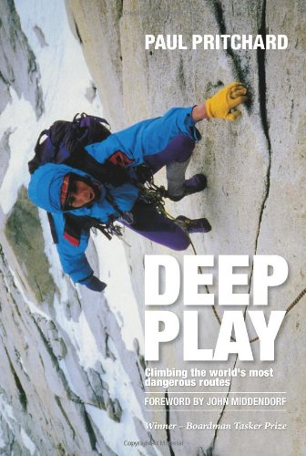 9781906148584: Deep Play: Climbing the World's Most Dangerous Routes