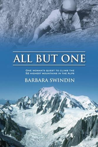 9781906148607: All But One: One Woman's Quest to Climb the 52 Highest Mountains in the Alps