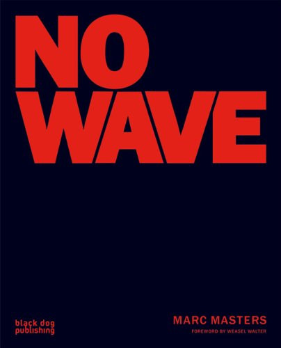No Wave: Masters, Marc