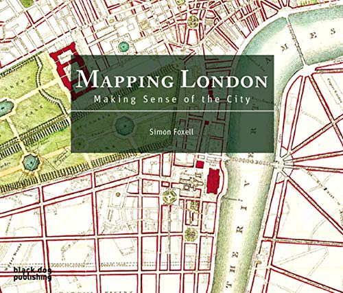 9781906155070: Mapping London: Making Sense of the City