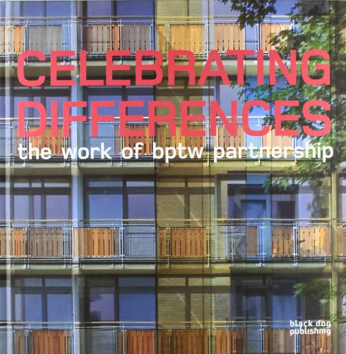 Celebrating Differences: The Work of Bptw Partnership (Hardcover): Duncan Mccorquodale