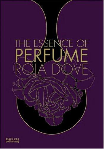 THE ESSENCE OF PERFUME: Dove, Roja