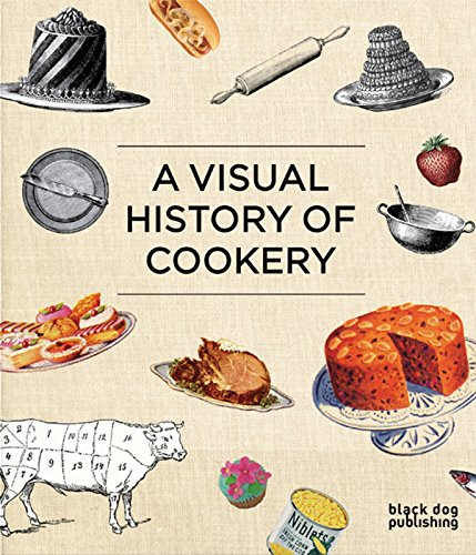 9781906155506: A Visual History of Cookery