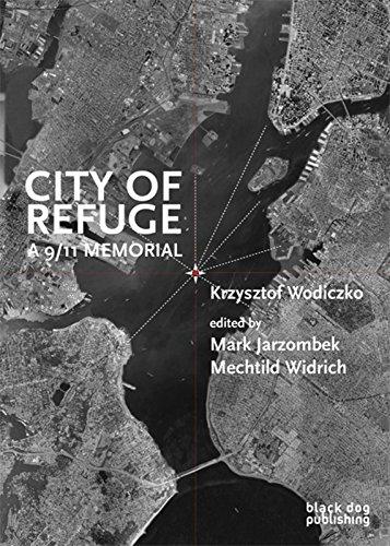 9781906155803: City of Refuge: A 9/11 Memorial