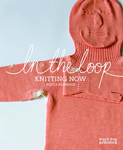 9781906155964: In the Loop: Knitting Now