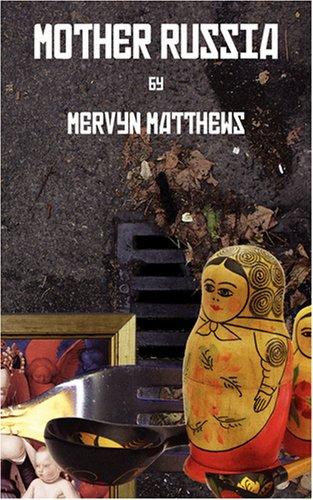 Mother Russia: Mervyn Matthews