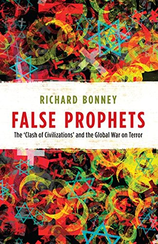 9781906165024: False Prophets: The 'Clash of Civilizations' and the Global War on Terror (Peter Lang Ltd.)