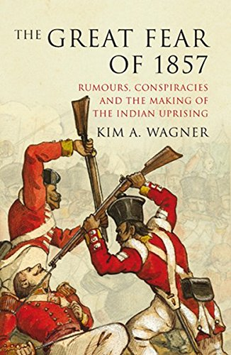 9781906165277: The Great Fear of 1857: Rumours, Conspiracies and the Making of the Indian Uprising (Peter Lang Ltd.)