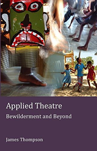 9781906165437: Applied Theatre: Bewilderment and Beyond (Peter Lang Ltd.)