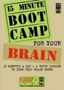 9781906170707: 15 MINUTE BOOT CAMP FOR YOUR BRAIN