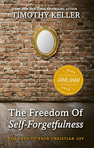 9781906173418: The Freedom of Self Forgetfulness: The Path to True Christian Joy