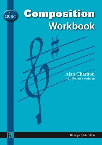 9781906178314: AS Music Composition Workbook