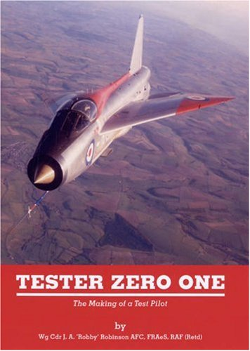 9781906183004: Tester Zero One: The Making of a Test Pilot