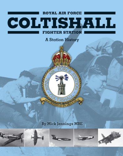 Royal Air Force Coltishall Fighter Station: A Station History.