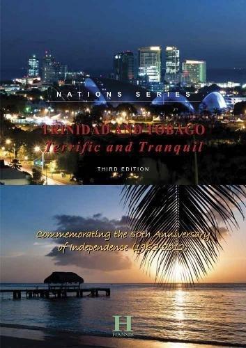 Trinidad and Tobago: Terrific and Tranquil: Hansib Publications Limited