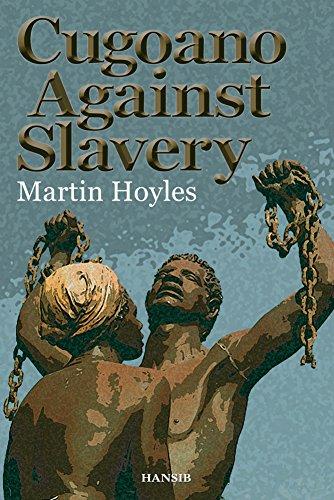 Cugoano Against Slavery: Hoyles, Martin