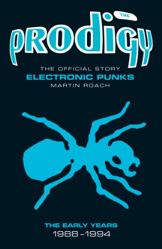 9781906191177: Prodigy - Electronic Punks: The Early Years 1988-1994