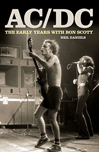 9781906191245: AC/DC: The Early Years & Bon Scott