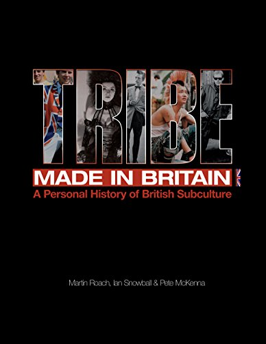 9781906191290: Tribe: Made in Britain: A Personal History of British Subculture
