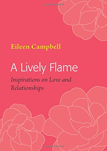 9781906192181: A Lively Flame: Inspirations on Love and Relationships