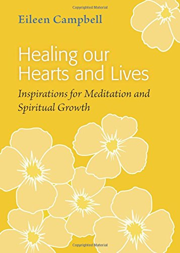 9781906192242: Healing Our Hearts and Lives: Inspirations for Meditation and Spiritual Growth