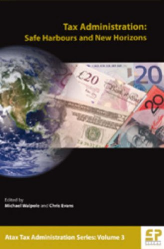 Tax Administration: Safe Harbours and New Horizons (Paperback)