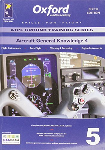 JAA ATPL Manual - Aircraft General Knowledge Part 4(5) (ATPL Oxford Ground Training Series)